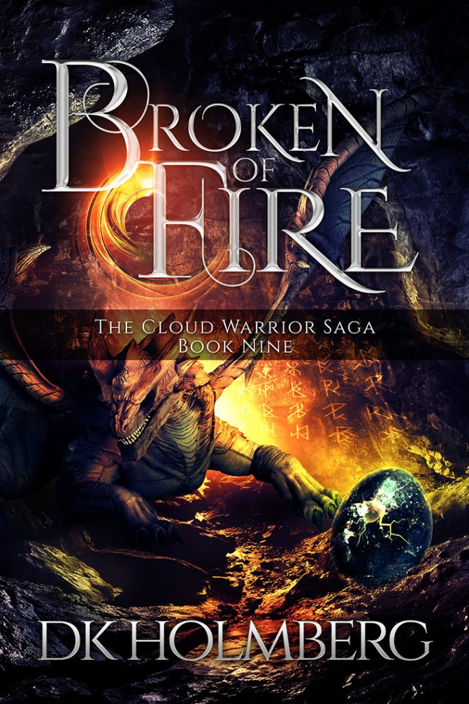 Broken of Fire by DK Holmberg