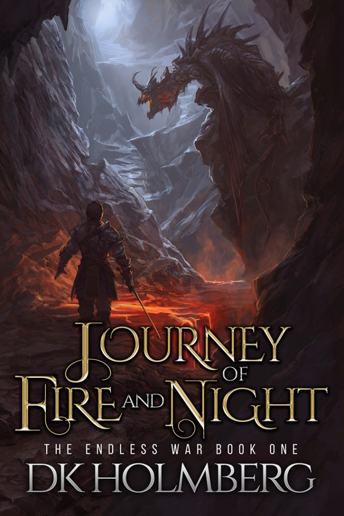 Journey of Fire & Night by DK Holmberg