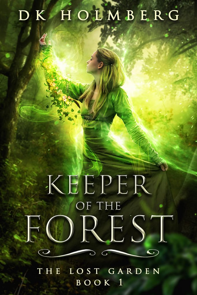 Keeper of the Forest by DK Holmberg