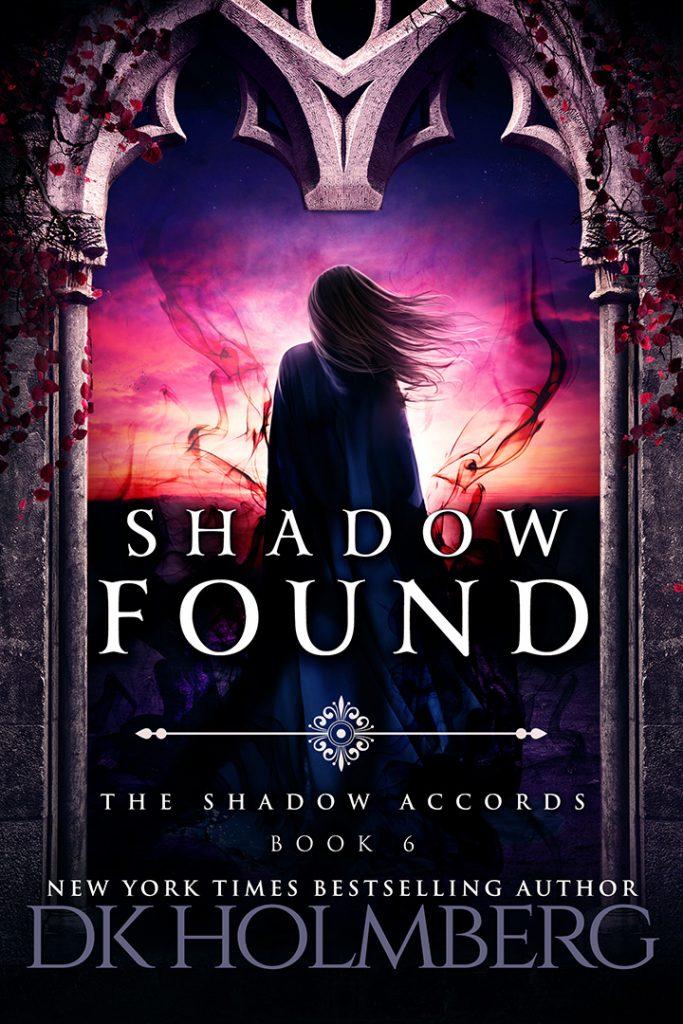 Shadow Found by DK Holmberg
