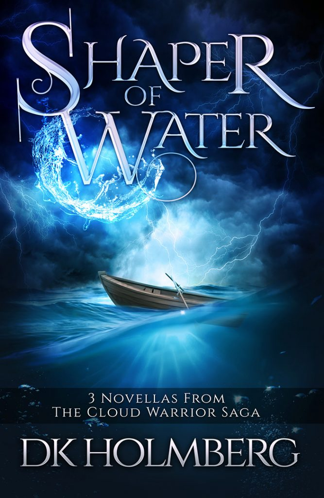 Shaper of Water by DK Holmberg