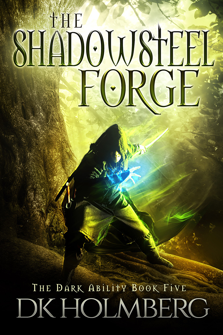 The Shadowsteel Forge by DK Holmberg