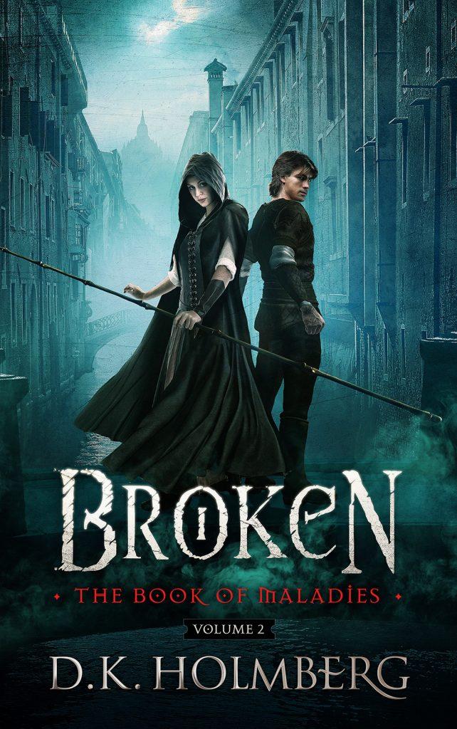 Broken by DK Holmberg