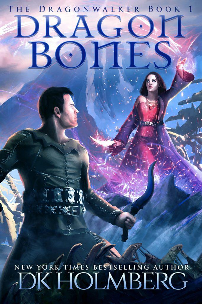 Dragon Bones by DK Holmberg