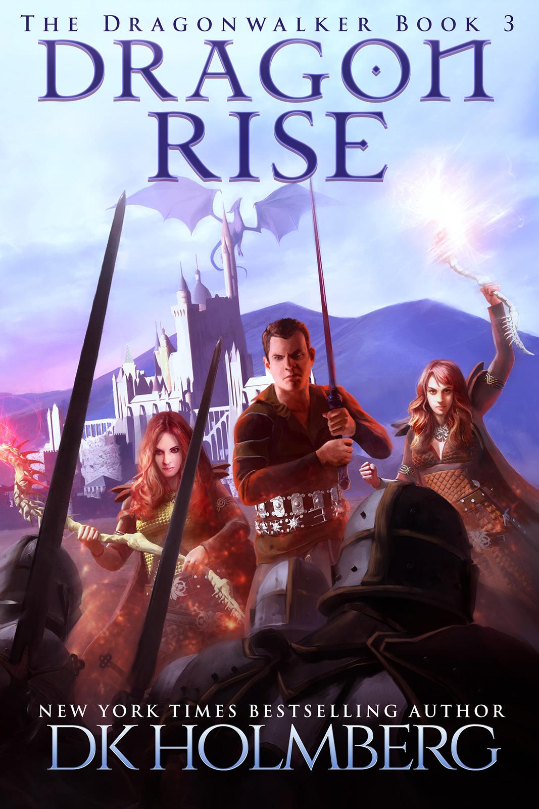 Dragon Rise by DK Holmberg