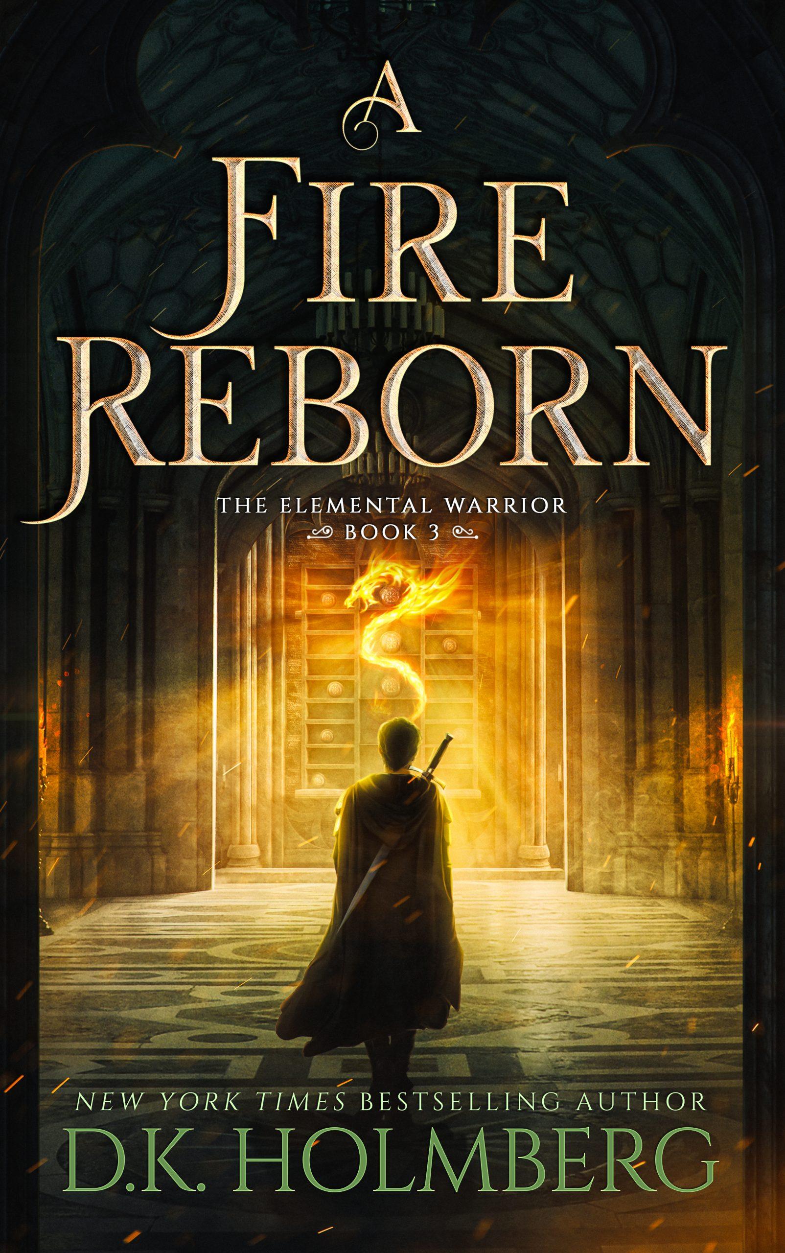 https://www.dkholmberg.com/wp-content/uploads/2020/10/EW-3-A-Fire-Reborn-eBook-scaled.jpg